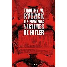 Les premières victimes de Hitler. En quête de justice (French Edition)