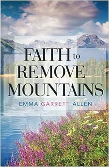 Faith to Remove Mountains