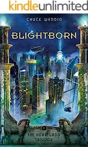 Blightborn (The Heartland Trilogy Book 2)