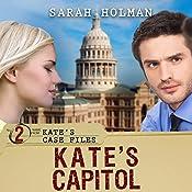Kate's Capitol: Kate's Case Files, Book 2 | Sarah Holman