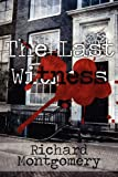 The Last Witness, Richard Montgomery, 1456049801