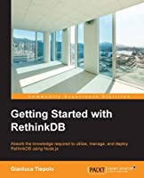 Getting Started with RethinkDB Front Cover