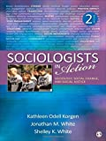 Sociologists in Action 2nd Edition