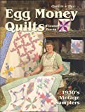 Egg Money Quilts:  1930's Vintage Samplers