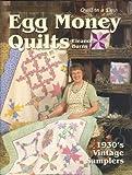 Egg Money Quilts, Eleanor Burns, 1891776193