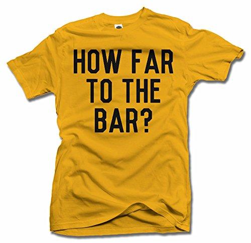 HOW FAR TO THE BAR? XL Gold Men's Tee (6.1oz)