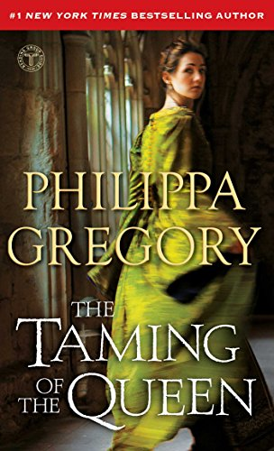 Pdf Fiction The Taming of the Queen (The Plantagenet and Tudor Novels)