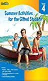 Summer Activities for the Gifted Student: Grade 4 (for the Gifted Student), Flash Kids Editors, 1411427645