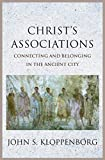 Christ's Associations: Connecting and Belonging in the Ancient City