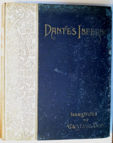 Dante's Inferno illustrated by Gustave Dore, Henry Altemus Edition