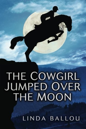 Download The Cowgirl Jumped Over the Moon pdf epub