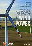 img - for Modeling and Modern Control of Wind Power (Wiley - IEEE) book / textbook / text book