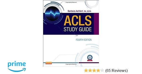 acls study guide barbara aehlert 9780323084499 amazon com books rh amazon com ACLS Tips and Pearls acls study guide barbara aehlert pdf