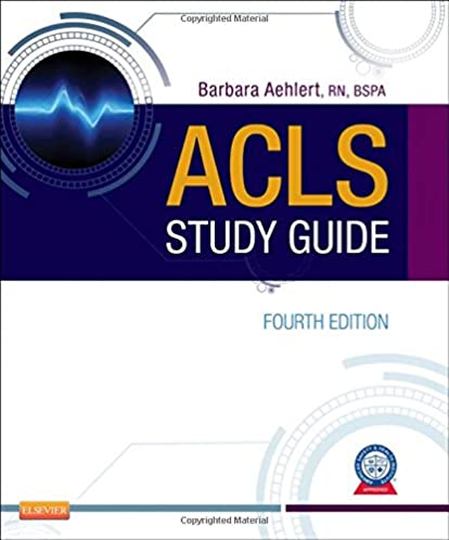 acls study guide barbara aehlert 9780323084499 amazon com books rh amazon com acls study guide 2016 acls study guide 2015 free