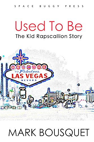 Used to Be: The Kid Rapscallion Story