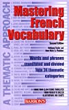 img - for Mastering French Vocabulary: A Thematic Approach (Mastering Vocabulary Series) by Wolfgang Fischer (2003-07-01) book / textbook / text book