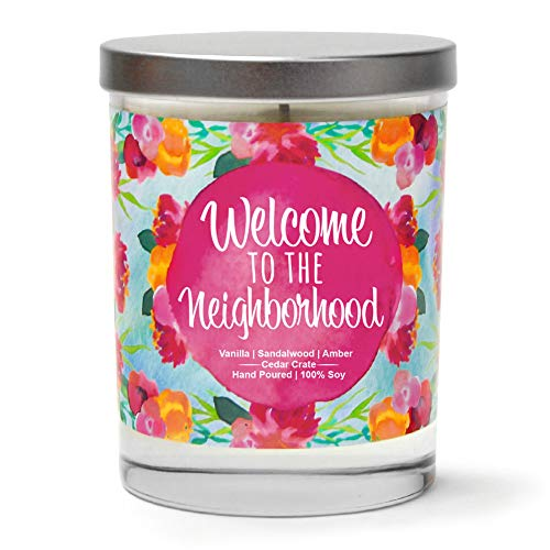 Welcome to The Neighborhood | Vanilla, Sandalwood, Amber | Scented Soy Candles |10 Oz. Jar Candle | Poured in USA | Decorative Aromatherapy | Housewarming Gifts for New Home | New Home Gift Ideas]()