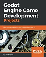 Godot Engine Game Development Projects Front Cover