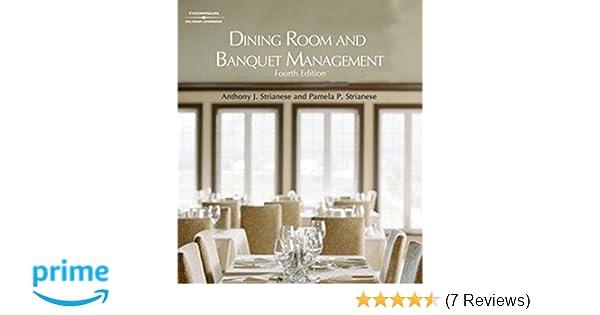 dining room and banquet management anthony j strianese pamela p rh amazon com Banquet Modern Dining Rooms Corner Banquet Dining Room