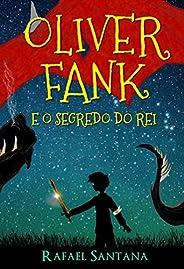 Oliver Fank e o Segredo do Rei