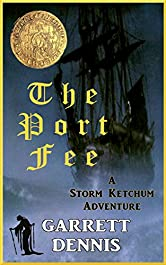 THE PORT FEE: A Storm Ketchum Adventure (Storm Ketchum Adventures Book 3)