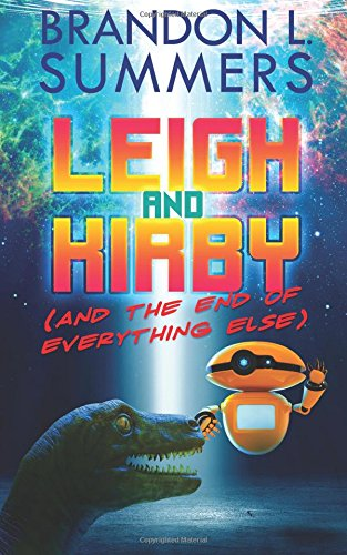 Leigh and Kirby (And the End of Everything Else)