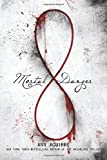 download ebook mortal danger (the immortal game) by aguirre, ann (2014) hardcover pdf epub