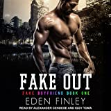 Fake Out: Fake Boyfriend Series, Book 1