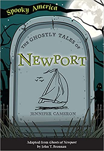The Ghostly Tales of Newport
