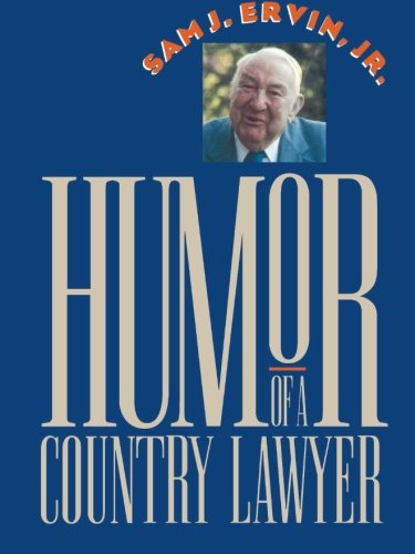 Humor of a Country Lawyer (Chapel Hill Books)