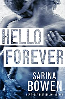 Hello Forever by [Bowen, Sarina]