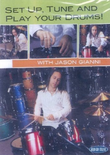 (Set Up, Tune And Play Your Drums! With Jason Gianni )