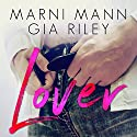Lover Audiobook by Marni Mann, Gia Riley Narrated by Tracy Marks, Aaron Shedlock