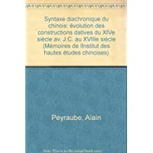 Title: Syntaxe diachronique du chinois: Evolution des con