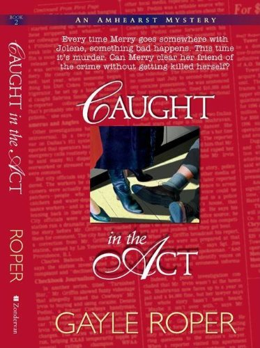 Caught in the Act (Amhearst Mystery Band 2)