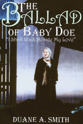 The Ballad of Baby Doe: I Shall Walk Beside My Love pdf