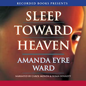 Sleep Toward Heaven Audiobook
