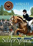 Silver Spurs (Horses and Friends Book 2)