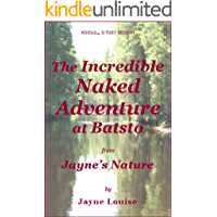 The Incredible Naked Adventure at Batsto (Jayne's Nature (e-text editions))