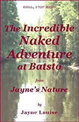 The Incredible Naked Adventure at Batsto (Jayne's Nature)