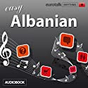 Rhythms Easy Albanian Audiobook by  EuroTalk Ltd Narrated by Jamie Stuart