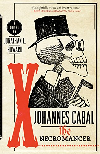 Johannes Cabal the Necromancer (Johannes Cabal Series)