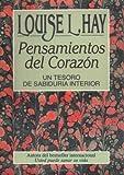 Pensamientos del CorazÓn, Louise L. Hay, 1561705853