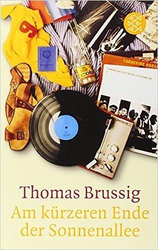 By Thomas Brussig Am Kurzeren Ende der Sonnenallee (German Edition) (2001)