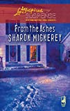 img - for From the Ashes (Shadows of Truth Series #2) (Steeple Hill Love Inspired Suspense #73) book / textbook / text book