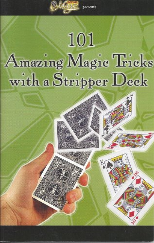 (101 Amazing Magic Tricks with a Stripper Deck)