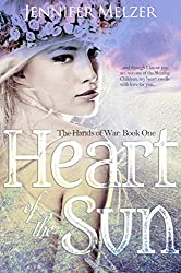 Heart of the Sun (The Hands of War Book 1)