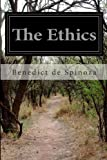 The Ethics, Benedict de Spinoza and R. H. M. Elwes, 149933074X
