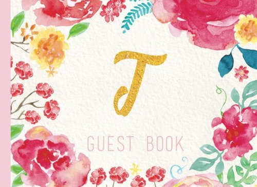 Download Guest Book Initial T: Pink Floral Watercolor Guestbook, Monogram. For Birthday Parties, Christening, Baby Shower, Celebration of Life (Elegant Celebrations) ebook