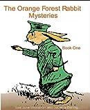 Orange Forest Rabbit Mysteries